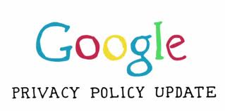 Google Privacy Policy Updates: Friend or Foe?
