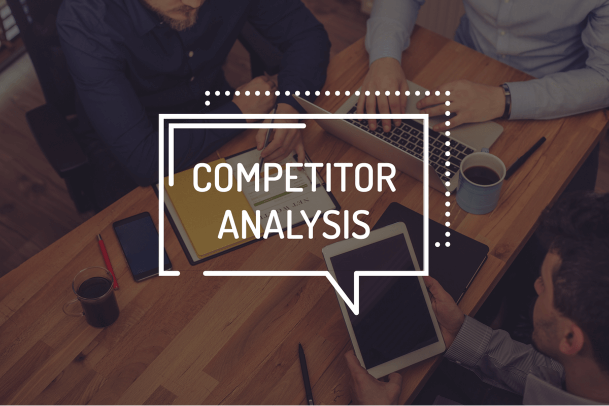 EDITORIAL: What Makes A Good Marketing Competitor Analysis